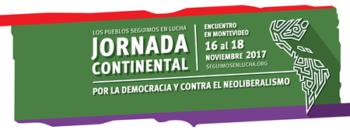 Hacia el Gran Encuentro de la Jornada Continental en Montevideo y la movilización contra la OMC